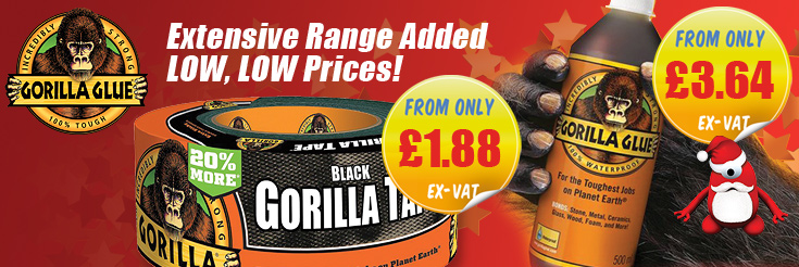 Gorilla Extensive range of Glues and Tapes added - check out our range