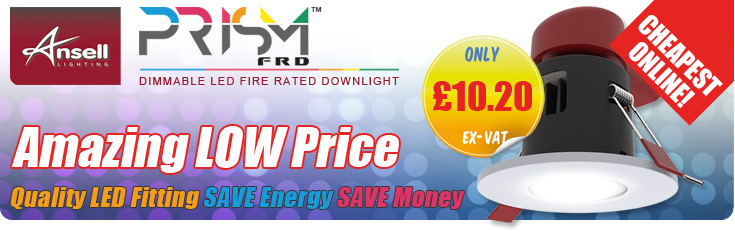 Ansell Prism LED Fire Rated Downlights - OFFER