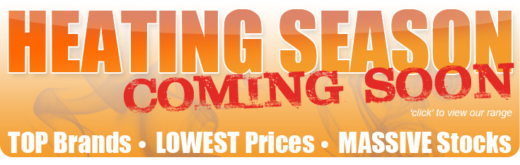 Heating Season - Top Brands Lowest Prices