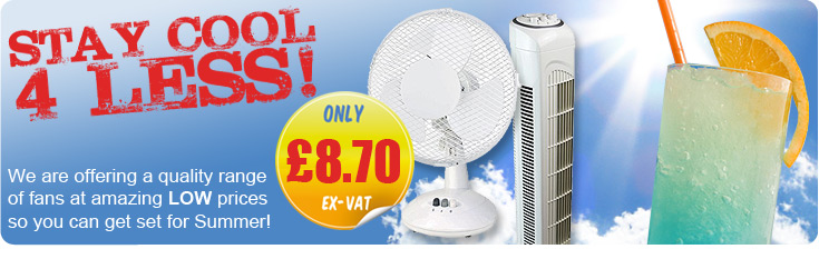 Quality Fans - Stay Cool this Summer 4 LESS!
